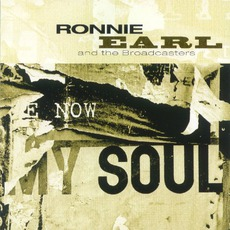 Now My Soul mp3 Album by Ronnie Earl & The Broadcasters