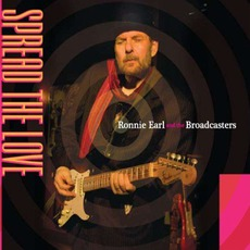 Spread The Love mp3 Album by Ronnie Earl & The Broadcasters