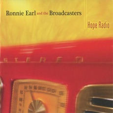 Hope Radio mp3 Album by Ronnie Earl & The Broadcasters
