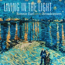 Living In The Light mp3 Album by Ronnie Earl & The Broadcasters