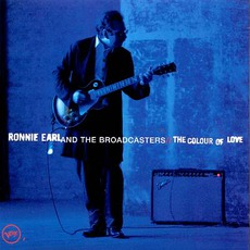 The Colour Of Love mp3 Album by Ronnie Earl & The Broadcasters