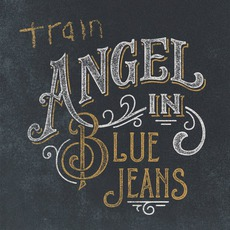 Angel In Blue Jeans mp3 Single by Train