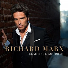 Beautiful Goodbye mp3 Album by Richard Marx