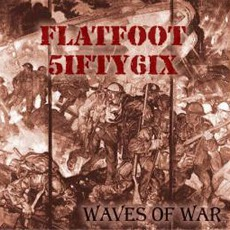 Waves Of War mp3 Album by Flatfoot 56
