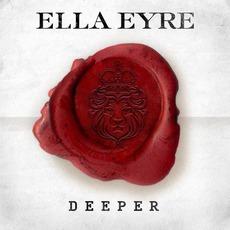 Deeper mp3 Album by Ella Eyre