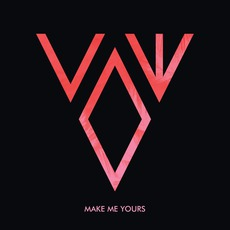 Make Me Yours mp3 Album by Vow