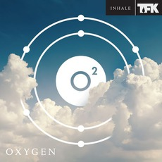 Oxygen: Inhale mp3 Album by Thousand Foot Krutch