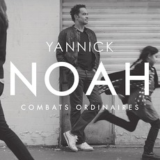 Combats Ordinaires mp3 Album by Yannick Noah