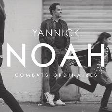 Combats Ordinaires by Yannick Noah