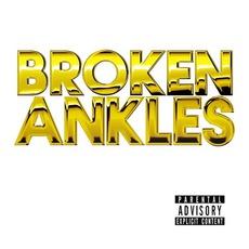 Broken Ankles