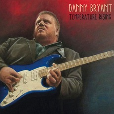 Temperature Rising mp3 Album by Danny Bryant