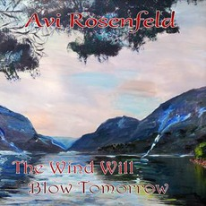 The Wind Will Blow Tomorrow