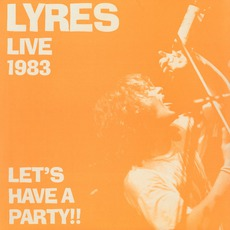 Live 1983 - Let's Have A Party
