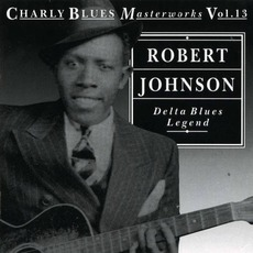 Charly Blues Masterworks, Volume 13: Delta Blues Legend