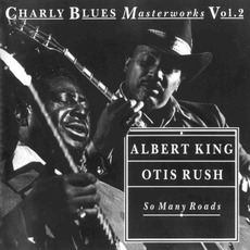 Charly Blues Masterworks, Volume 2: So Many Roads