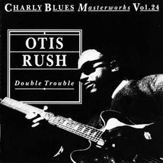 Charly Blues Masterworks, Volume 24: Double Trouble