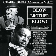 Charly Blues Masterworks, Volume 32: Blow Brother Blow mp3 Compilation by Various Artists