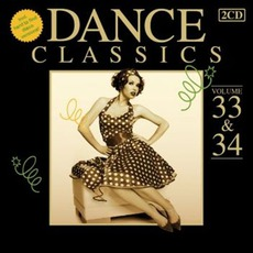Dance Classics, Volume 33 & 34 mp3 Compilation by Various Artists