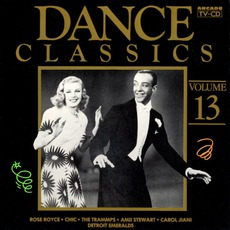 Dance Classics, Volume 13 by Various Artists