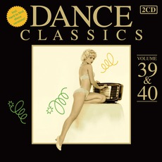Dance Classics, Volume 39 & 40 mp3 Compilation by Various Artists