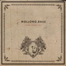 Mollono.Bass Remix Collection