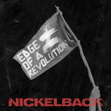 Edge Of A Revolution mp3 Single by Nickelback