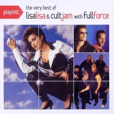 Playlist: The Very Best Of Lisa Lisa & Cult Jam With Full Force mp3 Artist Compilation by Lisa Lisa & Cult Jam