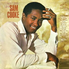 Try A Little Love by Sam Cooke