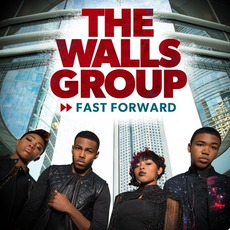 Fast Forward mp3 Album by The Walls Group
