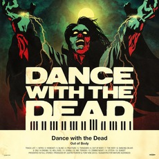 Out Of Body mp3 Album by DANCE WITH THE DEAD