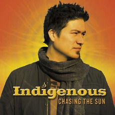 Chasing The Sun mp3 Album by Indigenous