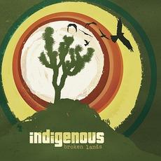 Broken Lands mp3 Album by Indigenous