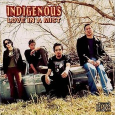 Love In A Mist mp3 Album by Indigenous