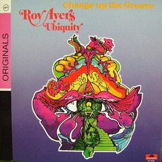 Change Up The Groove (Re-Issue) by Roy Ayers Ubiquity