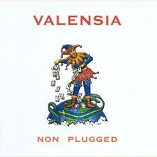 Non Plugged mp3 Album by Valensia