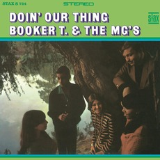 Doin' Our Thing mp3 Album by Booker T. & The MG's
