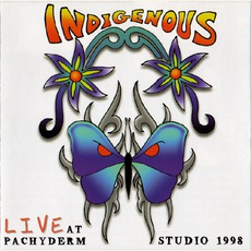 Live At Pachyderm Studio 1998 mp3 Live by Indigenous