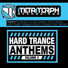 Hard Trance Anthems: Volume 3 mp3 Compilation by Various Artists