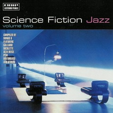 Science Fiction Jazz, Volume 2 mp3 Compilation by Various Artists