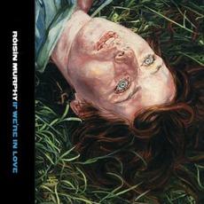 If We're In Love mp3 Single by Róisín Murphy