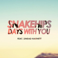 Days With You mp3 Single by Snakehips