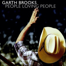People Loving People mp3 Single by Garth Brooks