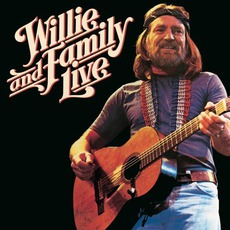 Willie & Family Live (Remastered) mp3 Live by Willie Nelson