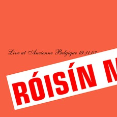 Live At Ancienne Belgique 19.11.07 mp3 Live by Róisín Murphy