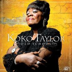 Old School mp3 Album by Koko Taylor