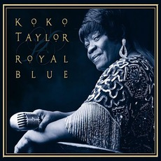 Royal Blue mp3 Album by Koko Taylor
