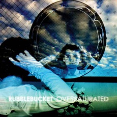 Oversaturated by Rubblebucket