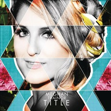 Title mp3 Album by Meghan Trainor