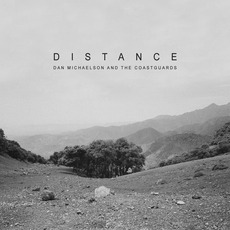 Distance mp3 Album by Dan Michaelson And The Coastguards