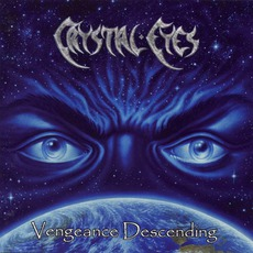 Vengeance Descending by Crystal Eyes